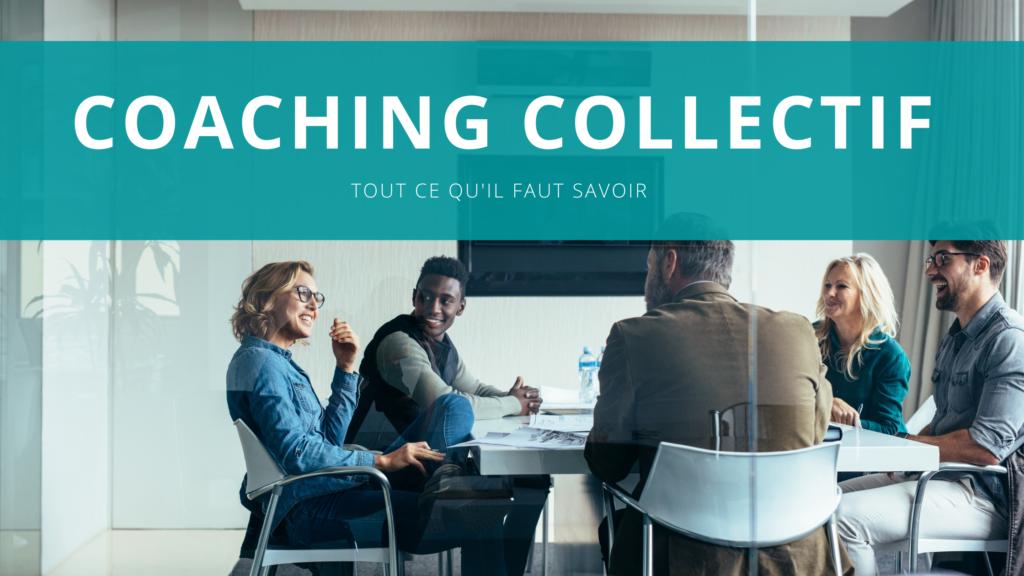 Le coaching en collectif